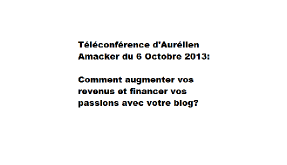 téléconf aurélien amacker du 6 octobre 2013